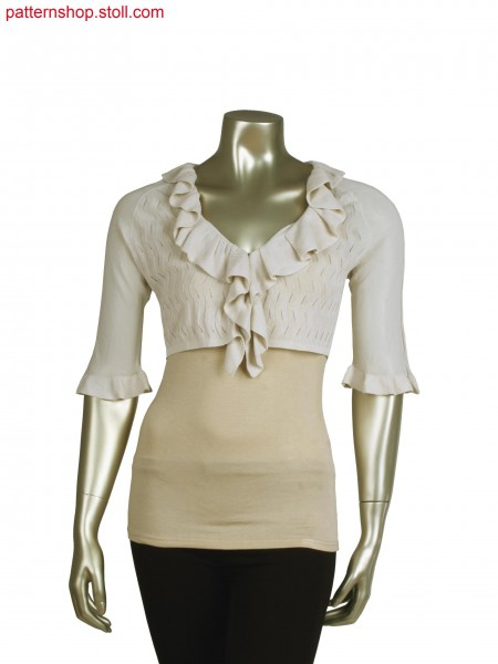 Fully Fashion bolero in transfer structure, racked full cardigan structure for frilled trim
