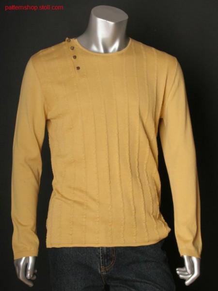 Fully Fashion pullover in half tubular-jersey structure / Fully Fashion Pullover in Halbschlauch-Rechts-Links Struktur